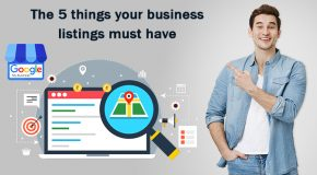 The 5 Things Your Business Listings Must Have