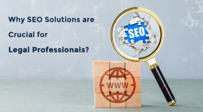 Why SEO Solutions are Crucial for Legal Professionals?